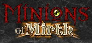Minions of Mirth