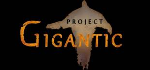Project Gigantic