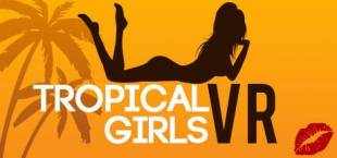 Tropical Girls VR