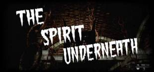 The Spirit Underneath