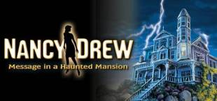 Nancy Drew®: Message in a Haunted Mansion