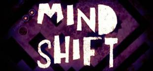 MIND SHIFT ?