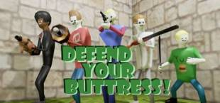 Defend Your Buttress