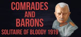 Comrades and Barons: Solitaire of Bloody 1919