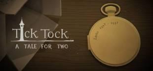 Tick Tock: A Tale for Two