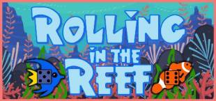 Rolling in the Reef