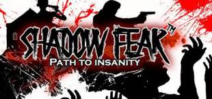 Shadow Fear™ Path to Insanity
