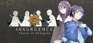 Insurgence - Chains of Renegade