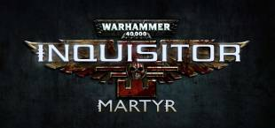 Warhammer 40.000: Inquisitor - Martyr