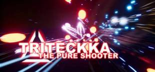 Triteckka: The pure shooter