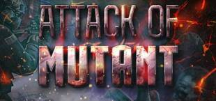 Attack Of Mutants