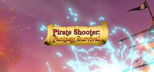 Pirate Shooter Fantasy Survival