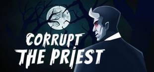 Corrupt The Priest