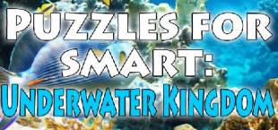 Puzzles for smart: Underwater Kingdom