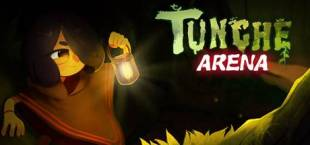 Tunche: Arena