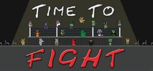 Time to Fight
