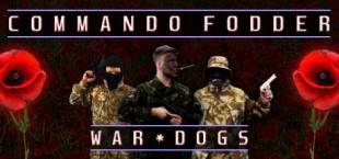 Commando Fodder: War Dogs