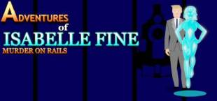 Adventures of Isabelle Fine: Murder on Rails