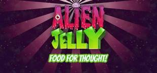 Alien Jelly: Food For Thought!