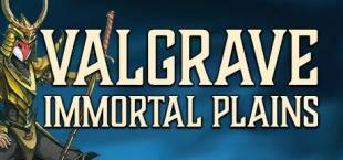 Valgrave: Immortal Plains