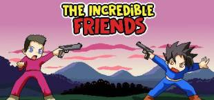 The incredible friends