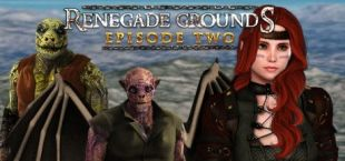 Renegade Grounds: Episode 2
