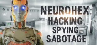 NeuroHex: Hacking, Spying, Sabotage