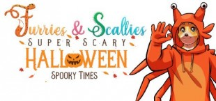 Furries & Scalies: Super Scary Halloween Spooky Times