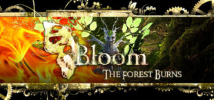 Bloom: The Forest Burns