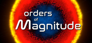 Orders of Magnitude