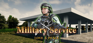 Military Service - Love & Peace