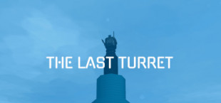 The Last Turret
