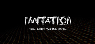 I'mitation The Eight Suicide Note