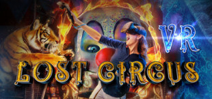 Lost Circus VR - The Prologue