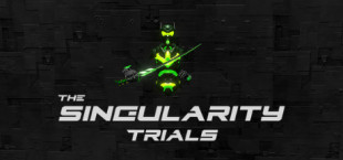 The Singularity Trials