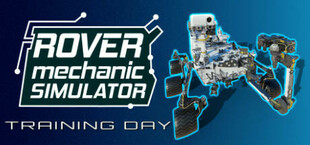 Rover Mechanic Simulator: Training Day