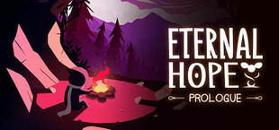 Eternal Hope: Prologue