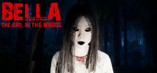 Bella: The girl in the Woods
