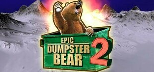 Epic Dumpster Bear 2: He Who Bears Wins