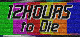 12 Hours to Die
