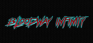 Bloodway Infinity