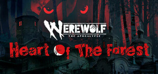 Werewolf: The Apocalypse - Heart of the Forest