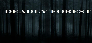 Deadly Forest