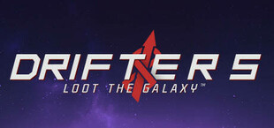 Drifters Loot the Galaxy