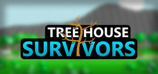 Tree House Survivors