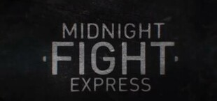 Midnight Fight Express