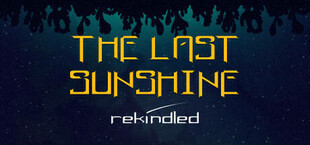 The Last Sunshine: Rekindled