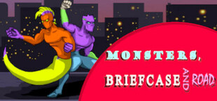 Monsters, Briefcase and Road