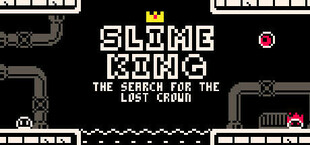 Slime King: the search for the lost crown