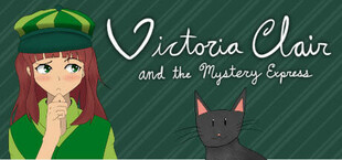 Victoria Clair and the Mystery Express